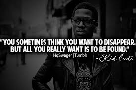Quotes Fans Kid Cudi's Quotes About Life