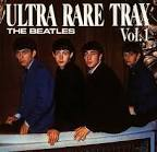 Ultra Rare Trax, Vol. 1 album by The Beatles