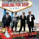The Great Burrito Extortion Case album by Bowling for Soup