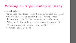 argumentative essay take notes types of argumentative essays  writing an argumentative essay introduction   introduce your topic  describe an issue problem