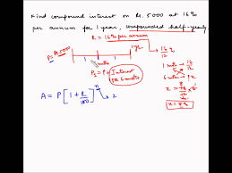 compound interest example 2 half yearly compounding compound interest example 2 half yearly compounding