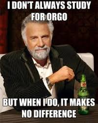 One Does Not Simply pass organic chemistry and maintain a social ... via Relatably.com
