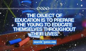 co education essay quotes the object of education is to prepare the young to educate themselves throughout their lives