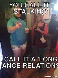 Stalk Meme Generator - DIY LOL via Relatably.com