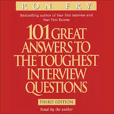 hear great answers to the toughest interview questions extended audio sample 101 great answers to the toughest interview questions audiobook by ron fry