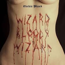 LP-<b>ELECTRIC WIZARD</b> - WIZARD <b>BLOODY</b> WIZARD -LP- by ...