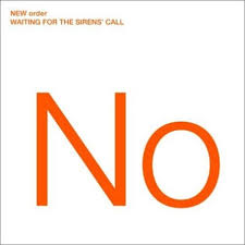 <b>New Order</b>: <b>Waiting</b> for the Sirens' Call Album Review | Pitchfork