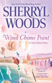 <b>Sherryl Woods</b>. <b>Wind Chime</b> Point. Don Mills, Ont: Harlequin Mira ...