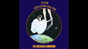 <b>Van der Graaf Generator</b> - H to He, Who Am the Only One (Full Album)
