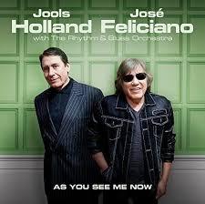 CD review - <b>José Feliciano</b> and <b>Jools Holland</b> | inews