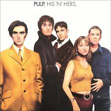 "'<b>His</b> 'N' Hers' 25 Years Later: The Birth Of ""Modern-Day <b>Pulp</b> ..."