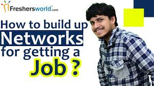 job networking tips how to the right job by building job networking tips how to the right job by building networks and the ways to build it