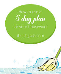 House Cleaning Schedule   Organize Your LifeGet your house cleaned and your schedule organized   this simple  day plan for