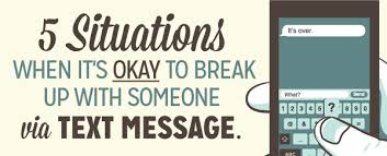 5 Situations When It's Okay To Break Up With Someone Via Text ... via Relatably.com