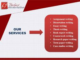 Best dissertation writing services provider Perfect Dissertation UK SlideShare OUR SERVICES Assignment writing Dissertation     ASB Th  ringen
