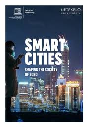 <b>Smart</b> cities: shaping the society of 2030 - UNESCO Digital Library