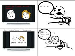 derp y derpina? WTF | Cereal Guy | Know Your Meme via Relatably.com