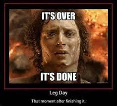 Leg Day Memes on Pinterest | Funny Workout Memes, Funny Gym Memes ... via Relatably.com
