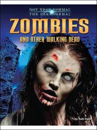 Zombies and Other Walking Dead by Ruth Owen - 161772775X