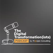 The Digital Transformation(ists) Podcast