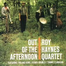 <b>Out</b> Of The Afternoon by <b>Roy Haynes</b> Quartet on Spotify