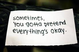 sad-lonely-depression-quotes-sometimes-you-gotta-pretend.jpg?4e750f