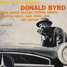 <b>DONALD BYRD</b> - Off to the Races - Amazon.com Music