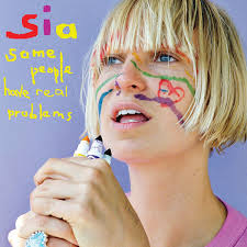 <b>Sia</b> - <b>Some People</b> Have Real Problems | Releases | Discogs