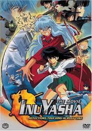"""Inuyasha """"La batalla a través del tiempo"""""""