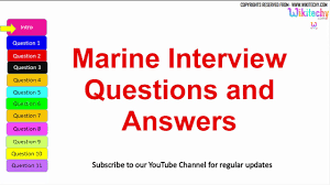 top 10 marine interview questions answers for freshers and top 10 marine interview questions answers for freshers and experienced online videos