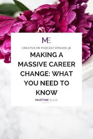 episode making a massive career change what you need to know episode 38 making a massive career change what you need to know