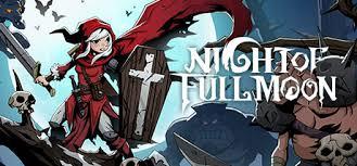 月圆之夜 - 完整版 / Night of <b>Full Moon</b> - Full Edition в Steam