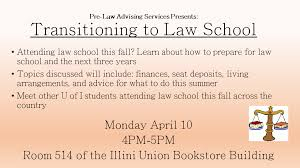 pre law advising services blog publishing pre law news events are you headed to law school this fall join us for transitioning to law school today at 4 00 in 514 illini union bookstore building to learn what you need