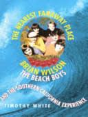 The Nearest Faraway Place: <b>Brian Wilson, the</b> Beach Boys and the ...