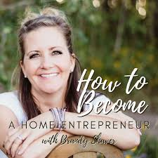 Become a Home Entrepreneur with Brandy Shaver