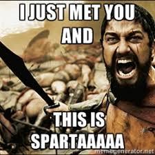 This Is Sparta Meme | Meme Generator via Relatably.com