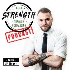Strength Through Compassion Podcast