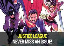 <b>DC</b> Subscriptions :: Never miss an issue of <b>Justice League</b>, <b>Batman</b> ...