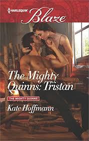 The <b>Mighty</b> Quinns: Tristan eBook: <b>Kate Hoffmann</b>: Amazon.ca ...