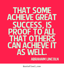 How to make picture quotes about success - That some achieve great ...