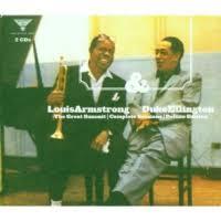 <b>Louis Armstrong</b> & <b>Duke Ellington</b>