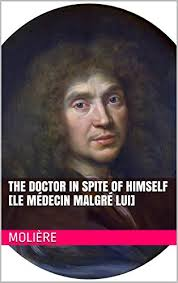 moliere le medecin malgre lui et dautres pieces лекарь поневоле
