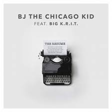 bj the chicago kid  amp  big k r i t  offer up  quot the resume quot  okayplayer