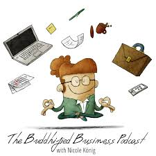 The Buddhified Business Podcast