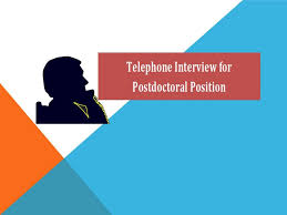 telephone interview for postdoctoral position hubpages
