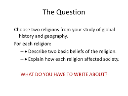 ms  carr north syracuse junior high thematic essay    ppt downloadthe question choose two religions from your study of global history and geography  for each