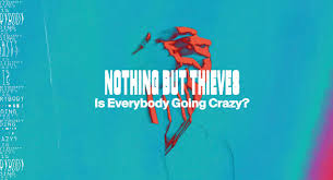 <b>Nothing But Thieves</b> | The Official Website