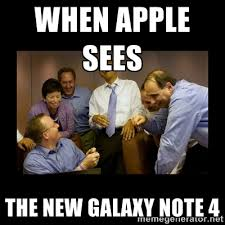 When apple sees the new galaxy note 4 - And then we told them ... via Relatably.com