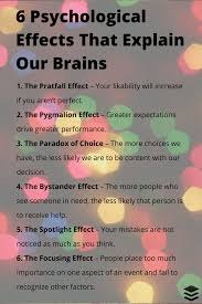 psychological effects that affect how our brains tick 6 psychological effects