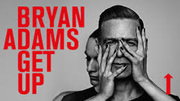 <b>Bryan Adams</b> 'The <b>Get</b> Up Tour' SiriusXM Sweepstakes